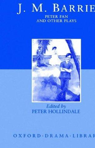 Download Peter Pan and Other Plays