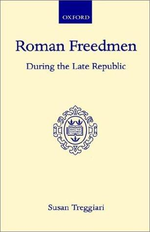 Download Roman freedmen during the late Republic