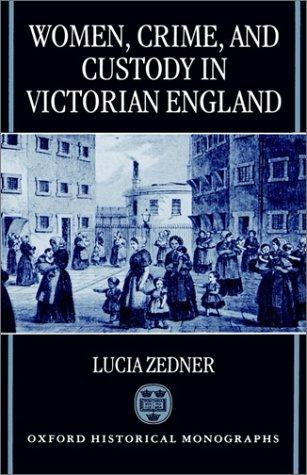 Download Women, crime, and custody in Victorian England