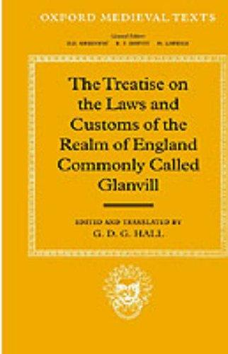 Download The treatise on the laws and customs of the realm of England commonly called Glanvill