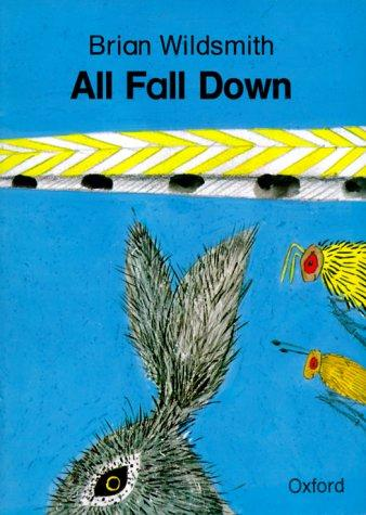 All Fall Down by Brian Wildsmith