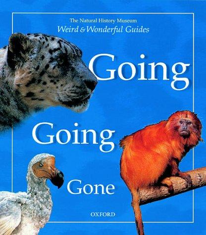 Download Going, Going, Gone (Weird and Wonderful Guides)