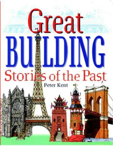 Download Great Building Stories of the Past