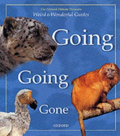 Download Going, Going, Gone (Weird & Wonderful Guides)
