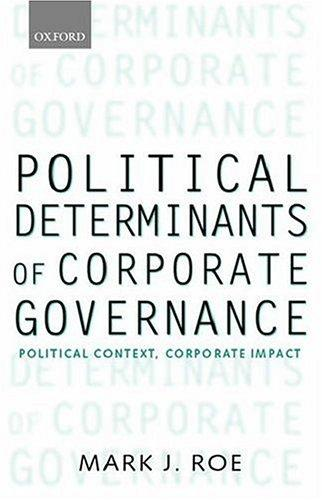 Political Determinants of Corporate Governance