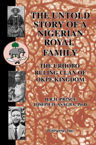Download The Untold Story of a Nigerian Royal Family