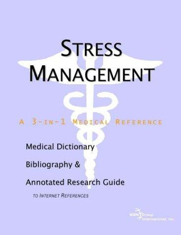Stress Management - A Medical Dictionary, Bibliography, and ...
