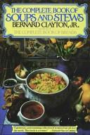 The complete book of soups and stews