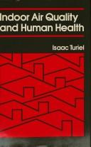 Indoor air quality and human health by Isaac Turiel