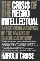 Download The crisis of the Negro intellectual