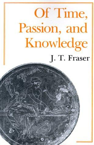 Download Of time, passion, and knowledge