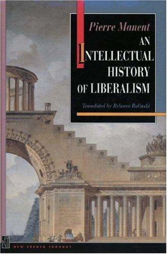 Download An Intellectual History of Liberalism