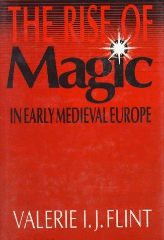 Download The rise of magic in early medieval Europe