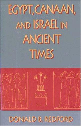 Download Egypt, Canaan, and Israel in ancient times