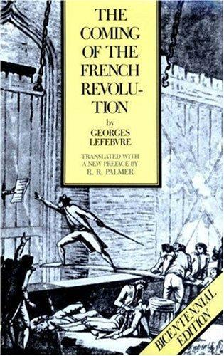 Download The coming of the French Revolution