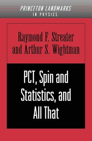 Download PCT, spin and statistics, and all that