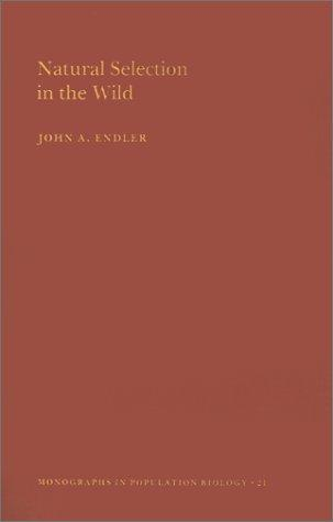 Natural Selection in the Wild John A. Endler