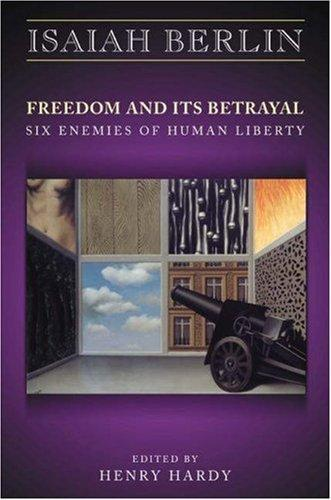 Download Freedom and Its Betrayal