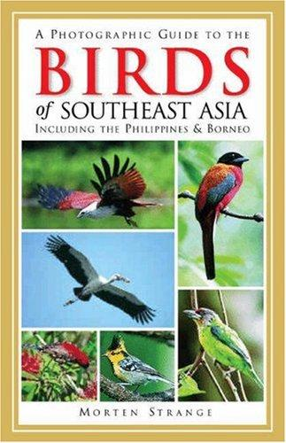 Download A photographic guide to the birds of Southeast Asia