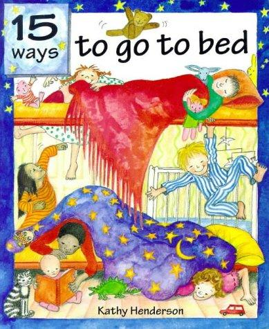 Download 15 Ways to Go to Bed