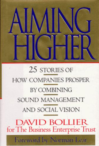 Aiming higher by David Bollier