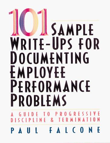 Download 101 sample write-ups for documenting employee performance problems