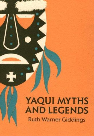 Download Yaqui Myths and Legends
