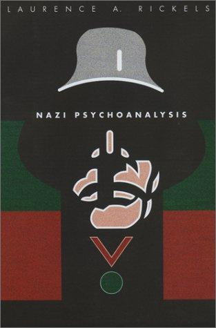 Download Nazi Psychoanalysis