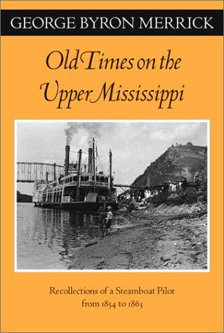 Download Old times on the upper Mississippi