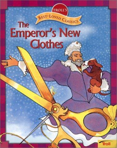 Download The Emperor's New Clothes (Troll's Best-Loved Classics)