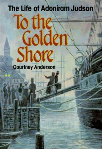 Download To the Golden Shore