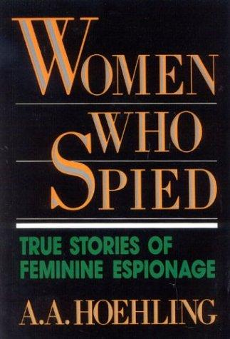 Download Women who spied