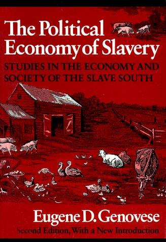 The political economy of slavery