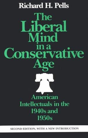 The liberal mind in a conservative age