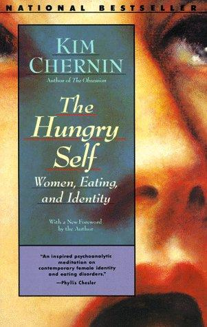 Download The hungry self