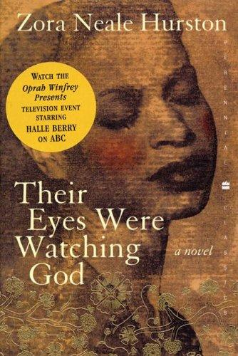 Their eyes were watching God by Zora Neale Hurston, Zora Neale Hurston