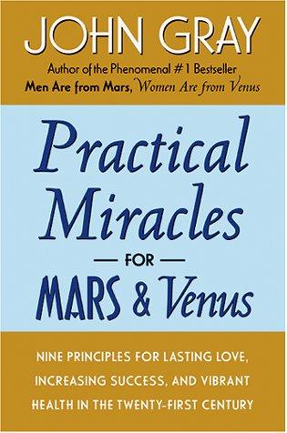 Download Practical Miracles for Mars and Venus