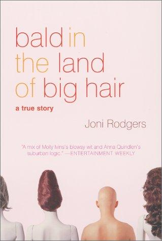 Download Bald in the Land of Big Hair