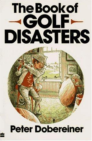 Download The book of golf disasters