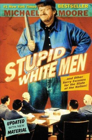 Stupid white men– and other sorry excuses for the state of the nation!