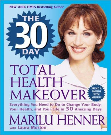 Download The 30 Day Total Health Makeover