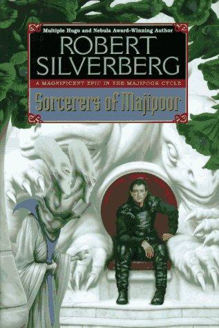 The Sorcerers of Majipoor by Robert Silverberg