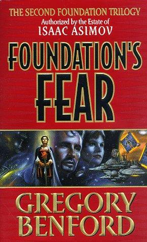 Foundation's Fear (Foundation Trilogy)