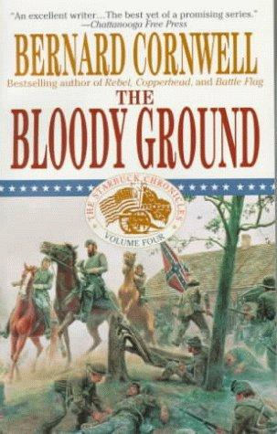 Download The Bloody Ground (The Starbuck Chronicles, Book 4)