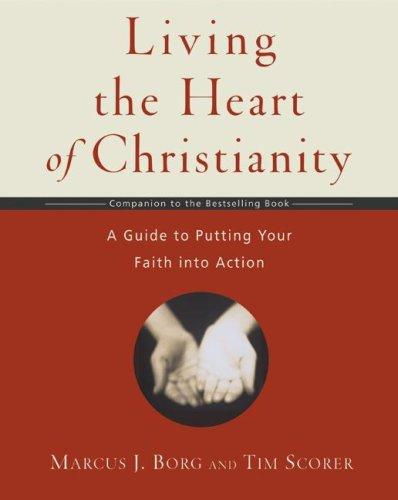Download Living the Heart of Christianity