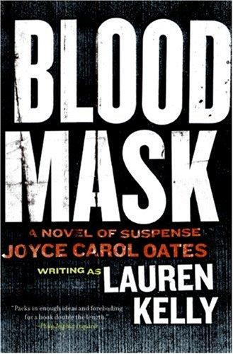 Blood Mask by Lauren Kelly