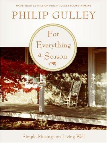 For Everything a Season by Philip Gulley