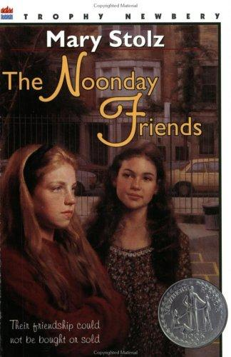 The Noonday Friends (Harper Trophy Books)