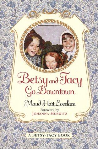Download Betsy and Tacy go downtown