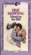 Island on the hill by Dixie Browning